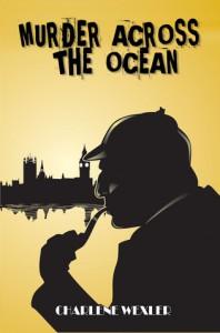Murder Across The Ocean - Charlene Wexler