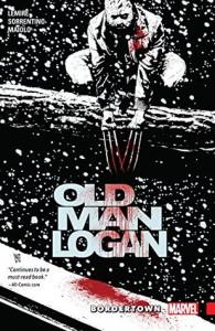 Wolverine: Old Man Logan Vol. 2: Bordertown (Old Man Logan - Jeff Lemire, Andrea Sorrentino