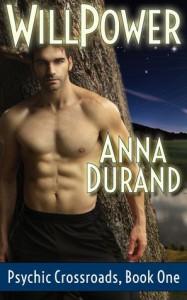 Willpower (Psychic Crossroads #1) - Anna Durand