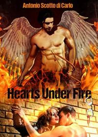 Hearts Under Fire - Antonio Scotto di Carlo