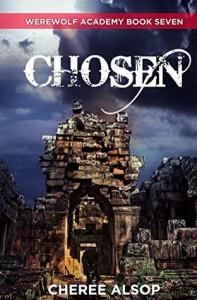 Chosen (Werewolf Academy #7) - Cheree Alsop
