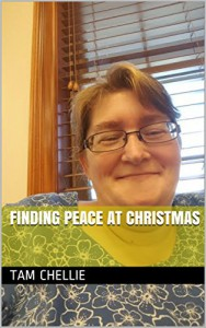 finding peace at christmas - Tam Chellie, Tammy Stuart