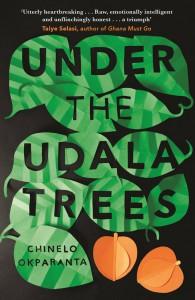 Under the Udala Trees - Chinelo Okparanta