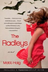 The Radleys: A Novel - Matt Haig