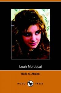 Leah Mordecai - Belle K. Abbot