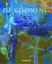 Willem de Kooning 1904-1997: Content as a Glimpse - Barbara Hess, Willem De Kooning