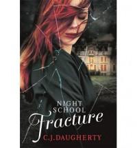 Fracture - C.J. Daugherty