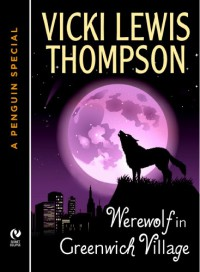Werewolf in Greenwich Village (Wild About You Novella # 1.5) - Vicki Lewis Thompson