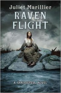 Raven Flight: A Shadowfell novel - Juliet Marillier