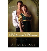 Pride and Pleasure - Sylvia Day