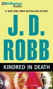 Kindred in Death (In Death, #29) - J.D. Robb, Susan Ericksen