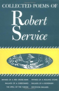 Collected Poems - Robert W. Service