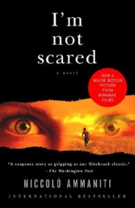 I'm Not Scared - Niccolò Ammaniti, Jonathan Hunt