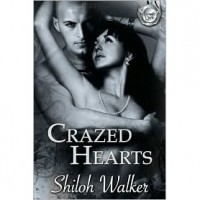 Crazed Hearts (Grimm's Circle, #3) - Shiloh Walker