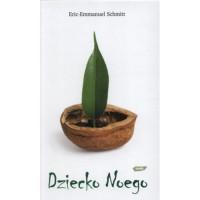 Dziecko Noego - Barbara Grzegorzowska, Éric-Emmanuel Schmitt