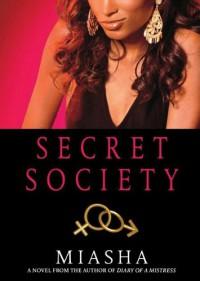 Secret Society - Miasha, Claudia Aleck