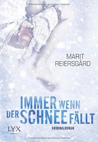 Immer wenn der Schnee fällt - Magnus Enxing, Marit Reiersgård