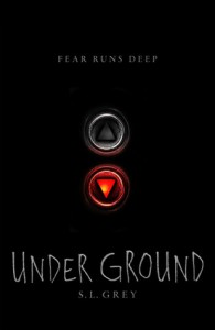 Under Ground - S.L. Grey