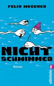 Nichtschwimmer - Felix Wegener, Matthias Stolz
