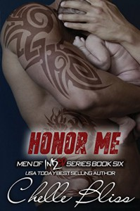 Honor Me: Men of Inked, Book 6 - Chelle Bliss