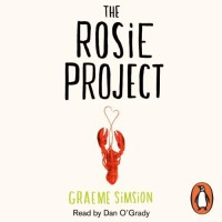 The Rosie Project (Don Tillman #1) - Graeme Simsion, Dan O'Grady