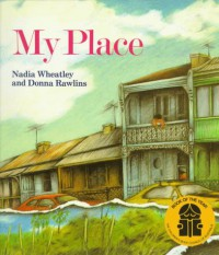 My Place - Nadia Wheatley
