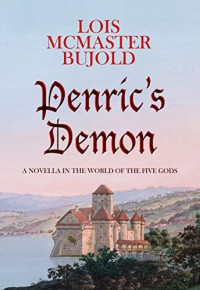 Penric's Demon - Lois McMaster Bujold