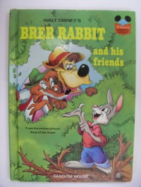 Walt Disney's BRER RABBIT and HIS FRIENDS (Disney's Wonderful World of Reading, No. 13) From the Motion Picture Song of the South - Joel Chandler Harris