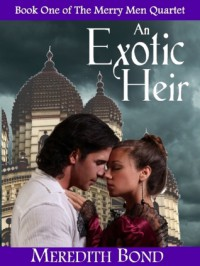An Exotic Heir (Merry Men #1) - Meredith Bond