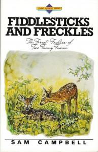 Fiddlesticks & Freckles (Living Forest Series, Volume 9) - Sam Campbell