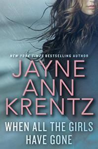 When All The Girls Have Gone - Jayne Ann Krentz