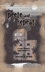 Peete and Repeat - Karen Musser Nortman