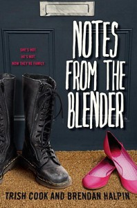 Notes from the Blender - Trish Cook, Brendan Halpin