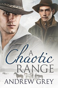 A Chaotic Range (Stories from the Range Book 7) - Andrew Grey