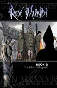 Rex Mundi Volume 2: The River Underground (Rex Mundi) - Arvid Nelson
