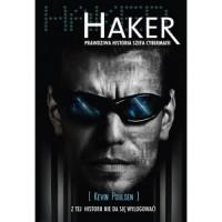 Haker. Prawdziwa historia szefa cybermafii - Kevin Poulsen