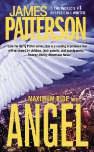 Maximum Ride: Angel - James Patterson