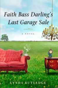 Faith Bass Darling's Last Garage Sale - Lynda Rutledge