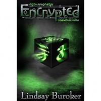 Encrypted (Encrypted, #1) - Lindsay Buroker