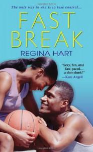 Fast Break - Regina Hart