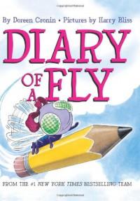 Diary of a Fly - Doreen Cronin, Harry Bliss