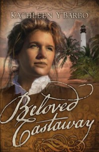 Beloved Castaway - Kathleen Y'Barbo