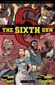 The Sixth Gun, Vol. 3: Bound - Cullen Bunn, Brian Hurtt, Tyler Crook