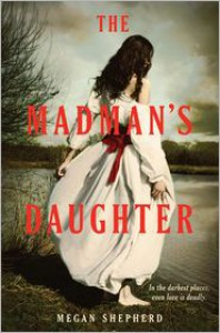 The Madman's Daughter -
