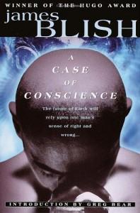 A Case of Conscience - James Blish, Greg Bear