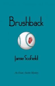 Brushback (Evan Austin Mystery, #1) - Jamie Scofield