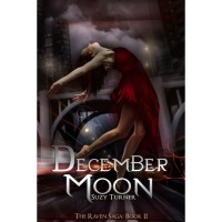 December Moon (The Raven Saga, #2) - Suzy Turner