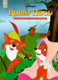 Robin Hood: Classic Storybook - Walt Disney Company