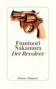 Der Revolver - Fuminori Nakamura