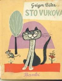 Sto vukova - Grigor Vitez